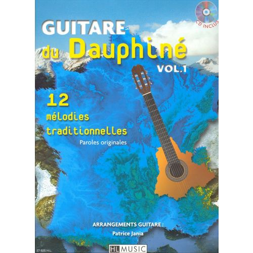 LEMOINE JANIA PATRICE - GUITARE DU DAUPHINÉ VOL.1 + CD