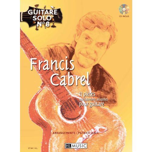 LEMOINE CABREL FRANCIS - GUITARE SOLO N°8 : FRANCIS CABREL + CD
