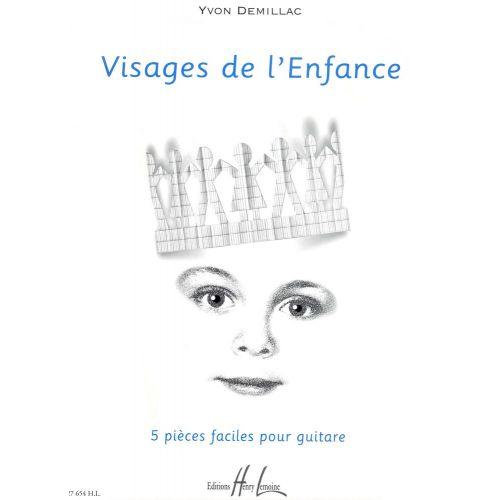 LEMOINE DEMILLAC YVON - VISAGES DE L'ENFANCE - GUITARE