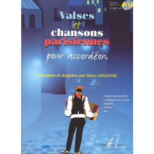 LEMOINE MAUGAIN MANU - VALSES ET CHANSONS PARISIENNES + CD - ACCORDEON