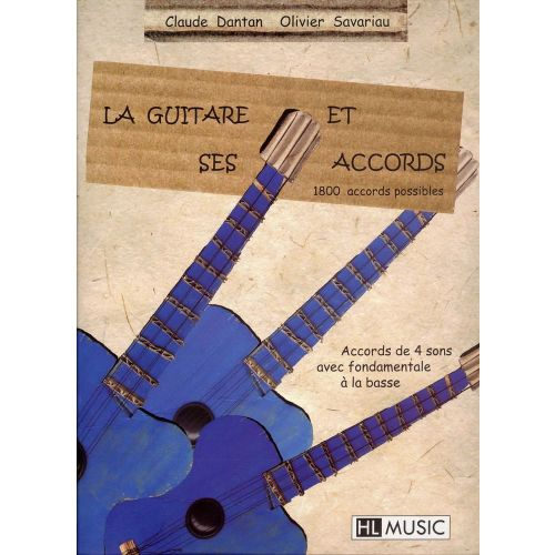 LEMOINE DANTAN C./ SAVARIAU - LA GUITARE ET SES ACCORDS - GUITARE