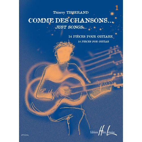LEMOINE TISSERAND THIERRY - COMME DES CHANSONS VOL.1 - GUITARE + CD