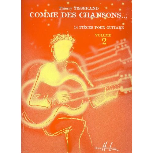 LEMOINE TISSERAND THIERRY - COMME DES CHANSONS VOL.2 + CD - GUITARE
