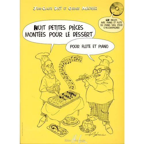 LEMOINE MEUNIER G./ DIOT J.C. - PETITES PIECES MONTEES POUR LE DESSERT (8) + CD - FLUTE, PIANO