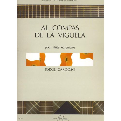 LEMOINE CARDOSO JORGE - AL COMPAS DE LA VIGUELA - FLUTE, GUITARE