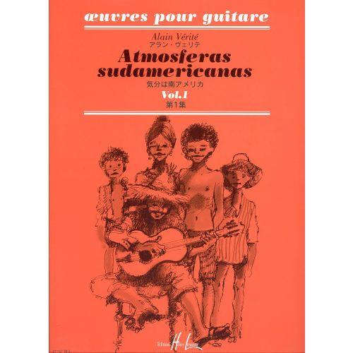 LEMOINE VERITE ALAIN - ATMOSFERAS SUDAMERICANAS VOL.1 - GUITARE