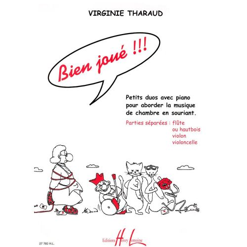 LEMOINE THARAUD VIRGINIE - BIEN JOUÉ ! - FLUTE OU HAUTBOIS OU VIOLON, PIANO