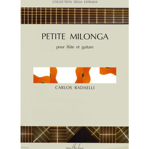 LEMOINE RADAELLI CARLOS - PETITE MILONGA - FLUTE, GUITARE
