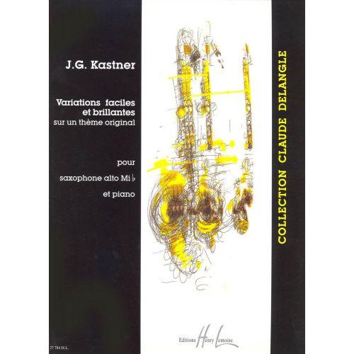 LEMOINE KASTNER J.G. - VARIATIONS FACILES ET BRILLANTES - SAXOPHONE MIB, PIANO