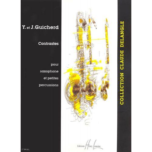 LEMOINE GUICHERD Y. / GUICHERD J. - CONTRASTES - SAXOPHONE, PERCU
