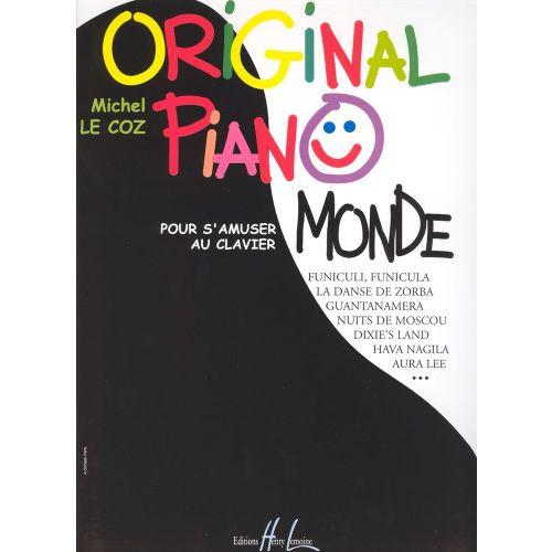 LEMOINE LE COZ MICHEL - ORIGINAL PIANO MONDE - PIANO