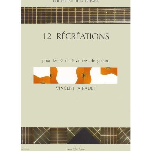 LEMOINE AIRAULT VINCENT - RECREATIONS (12) - GUITARE