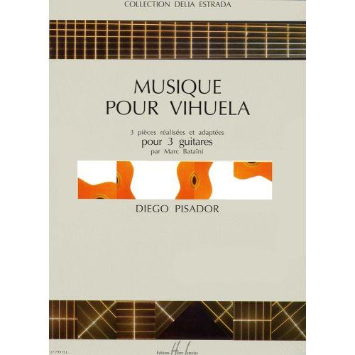 LEMOINE PISADOR DIEGO - MUSIQUE POUR VIHUELA - 3 GUITARES