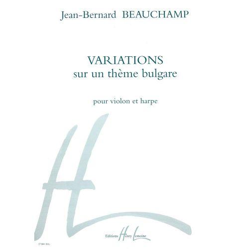 LEMOINE BEAUCHAMP JEAN-BERNARD - VARIATIONS SUR UN THÈME BULGARE - VIOLON, HARPE