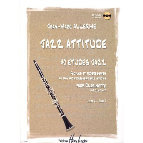 LEMOINE ALLERME JEAN-MARC - JAZZ ATTITUDE VOL.2 + CD - CLARINETTE