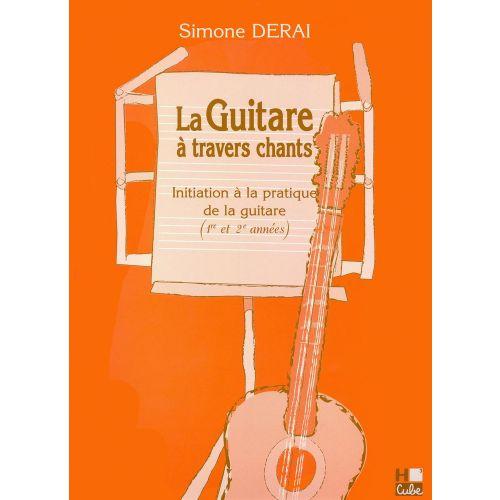 LEMOINE DERAI SIMONE - GUITARE À TRAVERS CHANTS (LA) - GUITARE