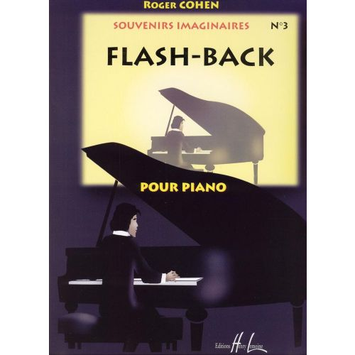 LEMOINE COHEN ROGER - FLASH-BACK, SOUVENIRS IMAGINAIRE VOL.3 - PIANO