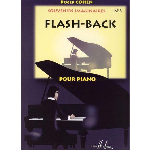 LEMOINE COHEN ROGER - FLASH-BACK, SOUVENIRS IMAGINAIRE VOL.3 - PIANO