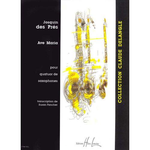 LEMOINE DES PRES JOSQUIN - AVE MARIA - 4 SAXOPHONES