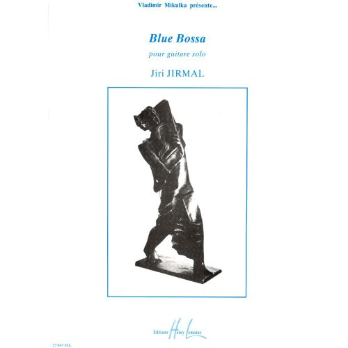 LEMOINE JIRMAL JIRI - BLUE BOSSA - GUITARE