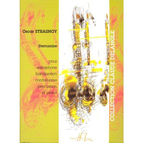 LEMOINE STRASNOY OSCAR - DERRUMBE - SAXOPHONE,BANDONEO,CONTREBASSE