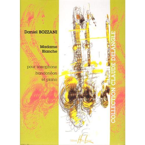 LEMOINE BOZZANI DANIEL - MADAME BLANCHE - SAXOPHONE