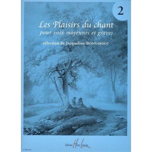 LEMOINE BONNARDOT JACQUELINE - LES PLAISIRS DU CHANT VOL.2 - VOIX MOYENNE OU GRAVE, PIANO