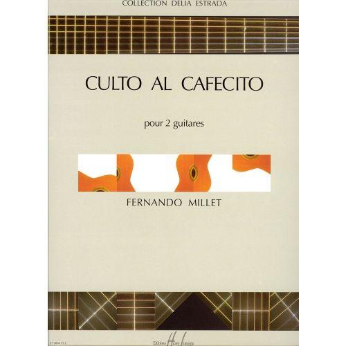 LEMOINE MILLET FERNANDO - CULTO AL CAFECITO - 2 GUITARES