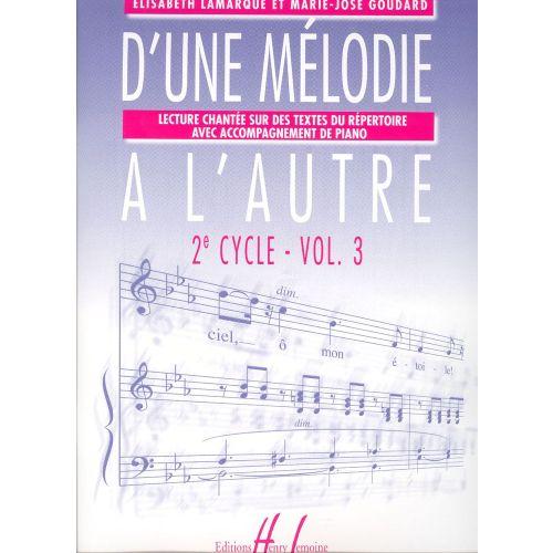 LEMOINE LAMARQUE E. / GOUDARD M.-J. - D'UNE MÉLODIE À L'AUTRE VOL.3
