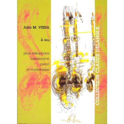 LEMOINE VIERA JULIO M. - A FEU - SAXOPHONE, BANDONEON, PIANO, CONTREBASSE