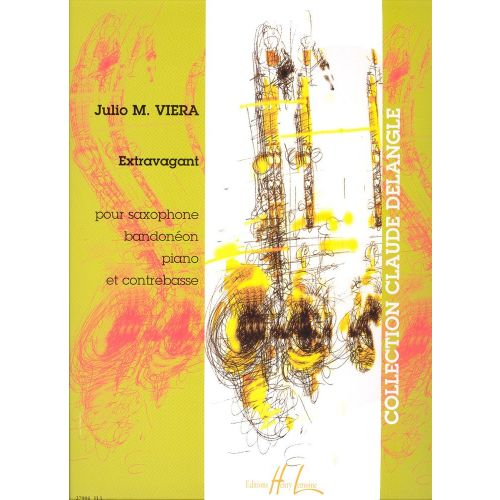 LEMOINE VIERA JULIO M. - EXTRAVAGANT - SAXOPHONE, BANDONEON, PIANO, CONTREBASSE