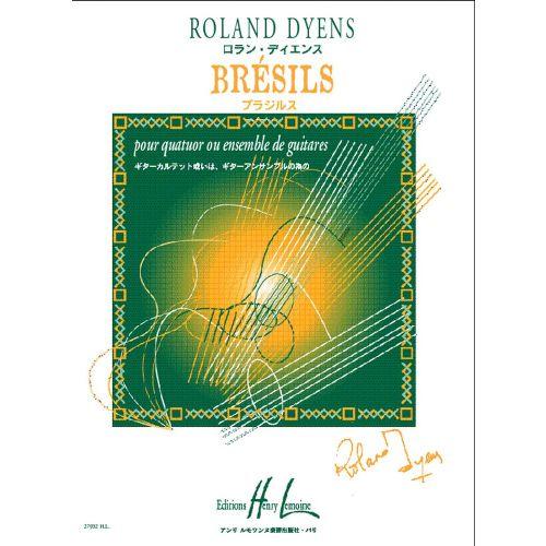 LEMOINE DYENS ROLAND - BRESILS - QUATUOR OU ENSEMBLE DE GUITARES