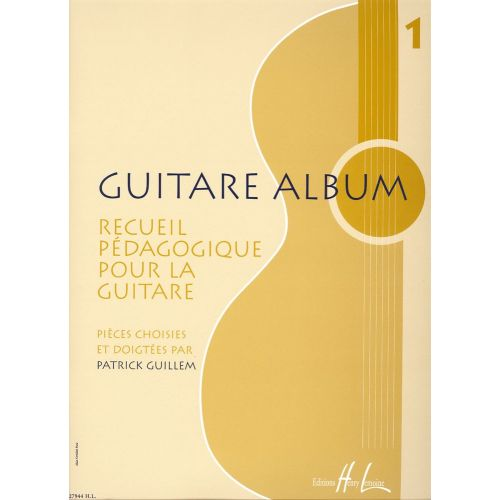 LEMOINE GUILLEM PATRICK - GUITARE ALBUM 1 - GUITARE