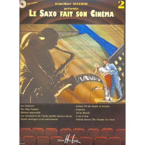 LEMOINE ALLERME JEAN-MARC - LE SAXOPHONE FAIT SON CINÉMA VOL.2 + CD