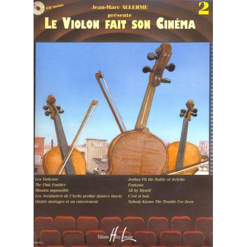 LEMOINE ALLERME JEAN-MARC - LE VIOLON FAIT SON CINEMA VOL.2 + CD - VIOLON, PIANO