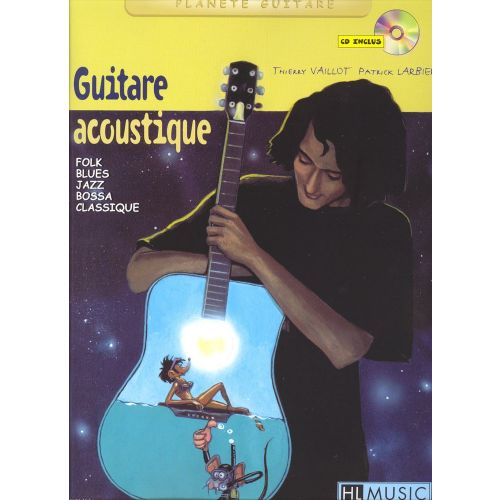 LEMOINE LARBIER P./ VAILLOT T. - GUITARE ACOUSTIQUE + CD - GUITARE