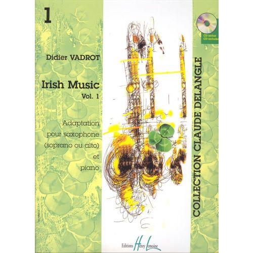 LEMOINE VADROT DIDIER - IRISH MUSIC VOL.1 + CD - SAXOPHONE SIB OU MIB, PIANO