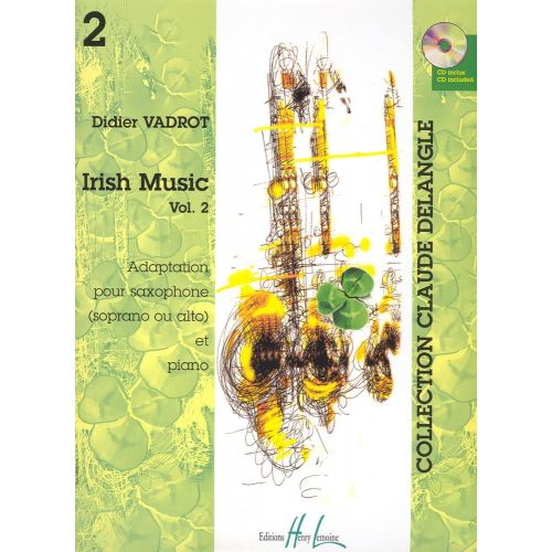 LEMOINE VADROT DIDIER - IRISH MUSIC VOL.2 + CD - SAXOPHONE SIB OU MIB, PIANO