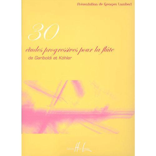LEMOINE GARIBOLDI G. / KOHLER H. - ETUDES PROGRESSIVES (30) - FLUTE