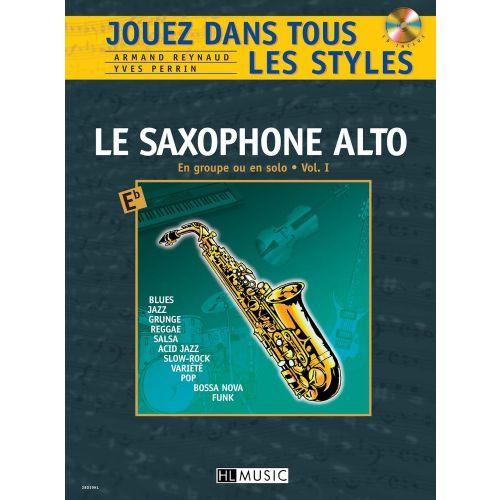 LEMOINE REYNAUD A. / PERRIN Y. - JOUEZ DANS TOUS LES STYLES VOL.1 + CD - SAXOPHONE