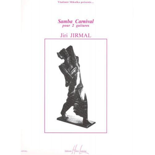 LEMOINE JIRMAL JIRI - SAMBA CARNIVAL - 2 GUITARES