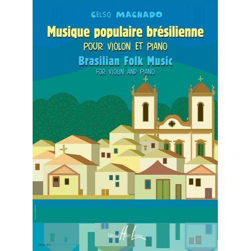 LEMOINE MACHADO CELSO - MUSIQUE POPULAIRE BRESILIENNE - VIOLON, PIANO