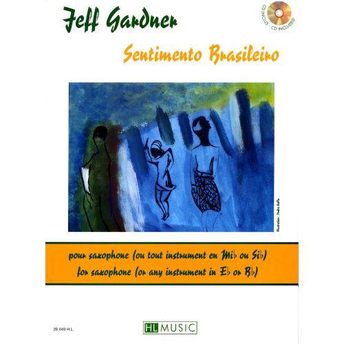 LEMOINE GARDNER JEFF - SENTIMENTO BRASILEIRO + CD - SAXOPHONE OU TROMPETTE SIB
