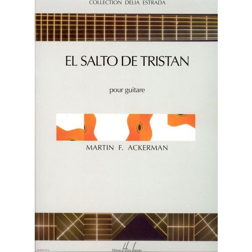 lemoine ackerman martin f el salto de tristan guitare. Black Bedroom Furniture Sets. Home Design Ideas