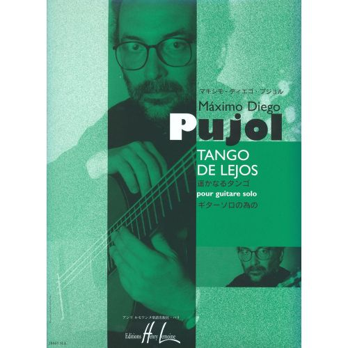 LEMOINE PUJOL MAXIMO-DIEGO - TANGO DE LEJOS - GUITARE