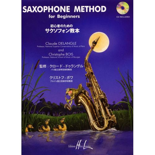 LEMOINE DELANGLE C./ BOIS C. - SAXOPHONE METHOD FOR BEGINNERS + CD - SAXOPHONE