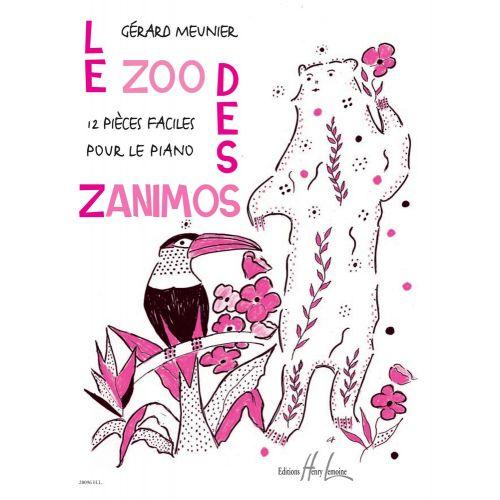 LEMOINE MEUNIER GÉRARD - LE ZOO DES ZANIMOS - PIANO