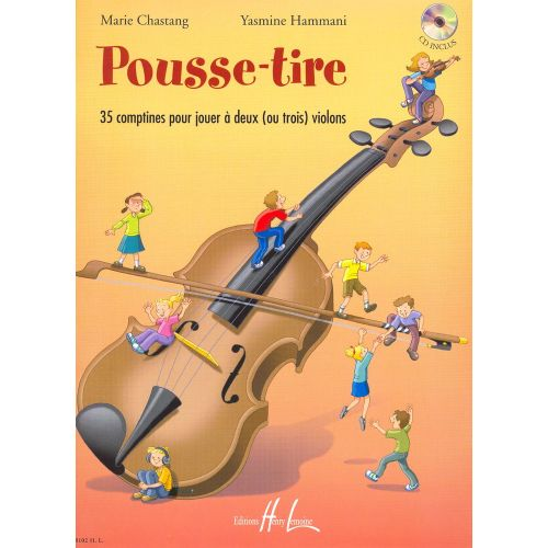 LEMOINE CHASTANG M. / HAMMANI Y. - POUSSE-TIRE + CD - 2 OU 3 VIOLONS