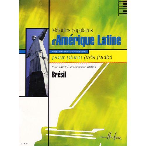 LEMOINE RIVOAL Y./ KOBIKI M. - MELODIES POPULAIRES D'AMERIQUE LATINE VOL.BRESIL - PIANO