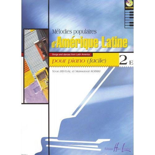 LEMOINE RIVOAL Y./ KOBIKI M. - MELODIES POPULAIRES D'AMERIQUE LATINE VOL.2E - PIANO